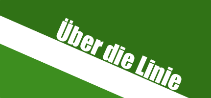 Über die Linie!